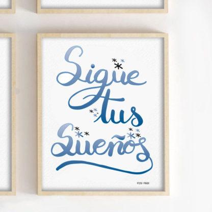 lámina lettering sigue tus sueños